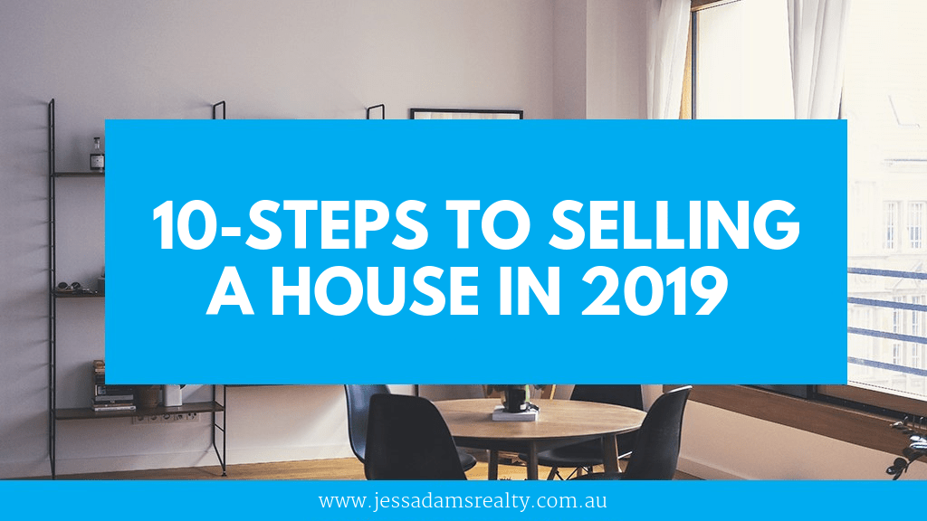 10-Steps To Selling A House In 2019